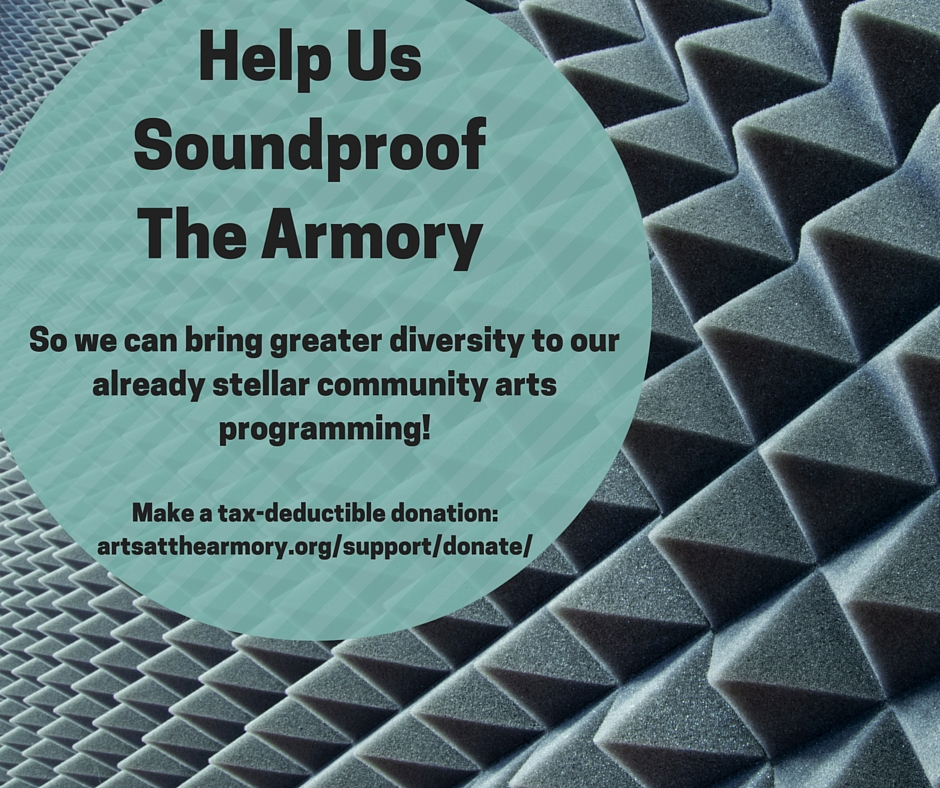Help Us Soundproof The Armory!